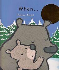 When... BRAND NEW BOOK by Emma Dodd (Paperback, 2013)