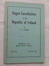 Slogan Cancellations of the Republic Of Ireland by F Dixon 1959 Vgc