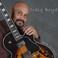 Craig Boyd-Back On Track CD NEW