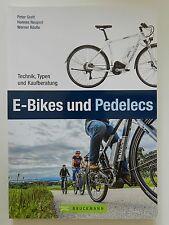 E-Bikes und Pedelecs Peter Grett Hannes Neupert Werner Köstle Technik Typen