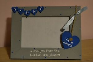 Personalised handmade photo frame - NANNY I LOVE YOU FROM BOTTOM OF HEART