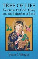 Tree of Life: Devotions for God's Glory and the Salvation of Souls by Sean Gilin