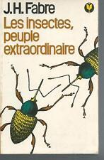 Les insectes, peuple extraordinaire.J.H FABRE.Marabout F001