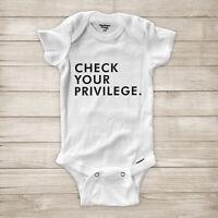 Check Your Privilege Black Lives Matter Feminism Equality Baby Infant Bodysuit