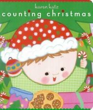 Classic Board Bks.: Counting Christmas by Karen Katz (2007, Board Book)