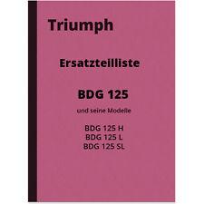 Triumph BDG 125 H L SL Ersatzteilliste Ersatzteilkatalog BDH125 Parts Catalogue