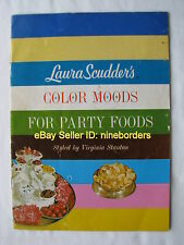 Vintage 1960's LAURA SCUDDER'S COLOR MOODS FOR PARTY FOODS booklet GOOD COND.