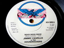 "JIMMY CAVELLO & THE HOUSEROCKERS - ROCK ROCK ROCK  7"" VINYL"