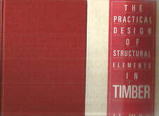 PRACTICAL DESIGN OF STRUCTURAL ELEMENTS OF TIMBER by Bull + BOOK OF WOOD 2 books