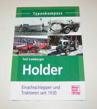 Holder Einachsschlepper und Traktoren seit 1930 - Typenkompass!