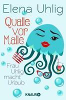 Qualle vor Malle von Elena Uhlig (2018, Taschenbuch)
