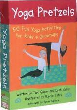 Yoga Pretzels : 50 Fun Yoga Activities for Kids and Grownups by Leah Kalish, Tar