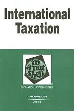 International Taxation in a Nutshell, (In a Nutshell (West Publishing)) Richard
