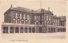 MOSELLE GUERRE 14-18 WW1 METZ 52 le théâtre municipal