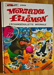 Mortadel et Filemon 8 - L'échangeouillette infernale - EO