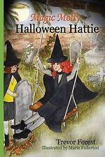 NEW Magic Molly Halloween Hattie (Volume 6) by Trevor Forest