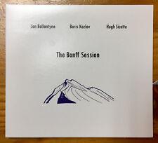 "New Jazz Release:""The Banff Session"":Ballantyne/Kozlov/Sicotte- Ready to Ship !!"