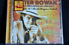 Peter Rowan Free Mexican Airforce Telluride Bluegrass Fest CD New + Sealed