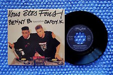 BENNY B.- DADDY K./ SP ON THE BEAT OTB 1396-6 / 1990 ( F )