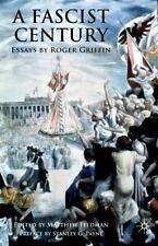 A Fascist Century by Roger Griffin (2008, Hardcover)