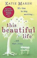 This Beautiful Life: the emotional and uplifting novel from the #1 bestseller, M