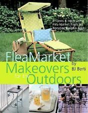 Flea Market Makeovers for the Outdoors: Projects & Ideas Using Flea Market Finds