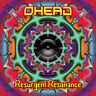 OHEAD CD 1 (New) PSYCHEDELIC SPACE ROCK + WATCH PROMO VIDEO + FREE UK P&P
