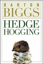 Hedge Hogging by Biggs, Barton Hardback Book The Fast Free Shipping