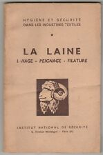 La laine, lavage, peignage, filature HYGIENE & SECURITE INDUSTRIES TEXTILES 1955