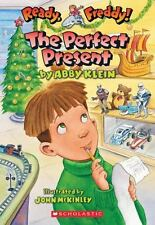 The Ready, Freddy! #18: The Perfect Present by Klein, Abby