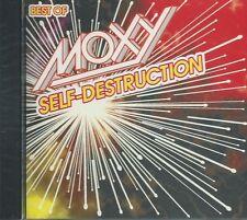 MOXY - SELF-DESTRUCTION: THE BEST OF 76-77 CANADIAN HARD ROCK 15-trk COMP SLD CD