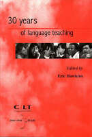 Thirty Years of Language Teaching by CILT Publications (Paperback, 1996)