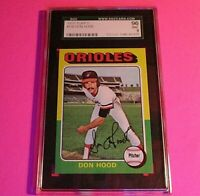 1975 Topps #516 Don Hood,  Graded MINT SGC 9 (96), Orioles.