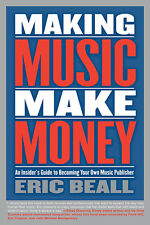 Making Music Make Money How To Publish Sell Songs Berklee Press Book NEW