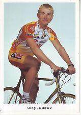 CYCLISME carte cycliste OLEG JOUKOV équipe BIG MAT AUBER 93