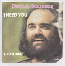 DEMIS ROUSSOS Vinyle 45 tours I NEED YOU -HAD TO RUN -MERCURY 6000426  F Réduit
