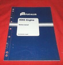 Fiat Allis  8365  Engine Service Repair Manual   604.06.293  (EXC.)