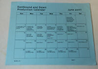 EASTBOUND AND DOWN set used production calendar sheet ~ June 2007