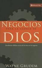 Negocios para la gloria de Dios: Enseñanzas bíblicas acerca de la ética en los n
