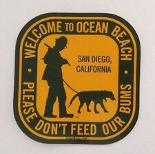"Ocean Beach OB San Diego CA ""PLEASE DONT FEED OUR BUMS"" Sticker Surf Board Wave"