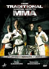 FROM TRADITIONAL MARTIAL ARTS TO MMA, Eric Candori, Ibrahim Moginot (NEW DVD)
