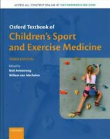 Oxford Textbook of Children's Sport and Exercise Medicine, Hardcover by Armst...