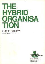 Informatica & Documentazione THE HYBRD ORGANISATION. CASE STUDY di Franco Latini