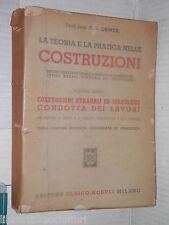 LA TEORIA E LA PRATICA NELLE COSTRUZIONI G B Ormea Hoepli 1948 Volume Terzo di