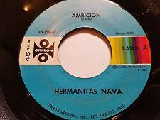 """HERMANITAS NAVA - Ambicion / Hay Una Cosa 1971 RANCHERA Orefeon 7"""" Latin"""