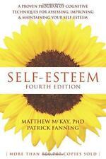 Self-Esteem, 4th Edition: A Proven Program of Cognitive Techniques for Assessing