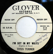 TITUS TURNER 45 I'm Set In My Ways / The More We Get... PROMO Popcorn R&B w4232