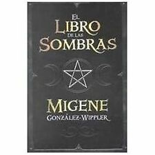 El Libro de las Sombras by Migene González-Wippler (2002, Paperback)