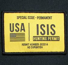 ISIS HUNTING PERMIT ARMY USA COLOR YELLOW VELCRO® BRAND FASTENER MORALE PATCH