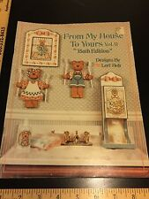 Lori Holt From My House to Yours Bath Edition Art Craft Paint Book Volume 11